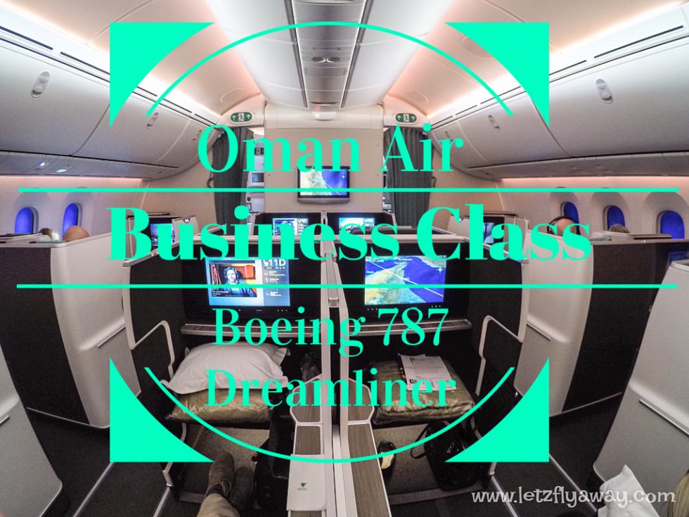 Oman Air Business Class Boeing 787 Dreamliner