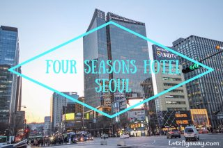 Four Seasons Hotel Seoul Review