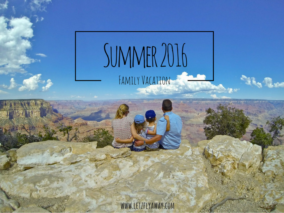 Summer 2016 family vacation