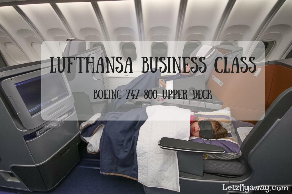Lufthansa Business Class Boeing 747-8 Upper Deck Flight Review