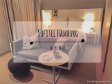 Sofitel Hamburg Hotel Review