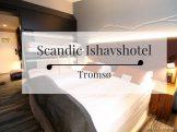 Scandic Ishavshotel Tromso