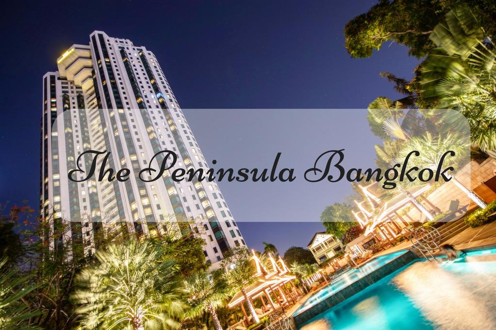 A way too short stay at the Peninsula Bangkok