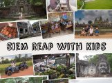 Visiting Siem Reap with Kids