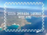 Costa Smeralda Sardinia with Kids